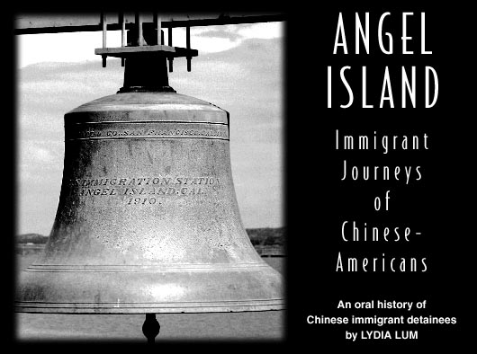 Angel Island: Immigrant Journeys of Chinese-Americans
